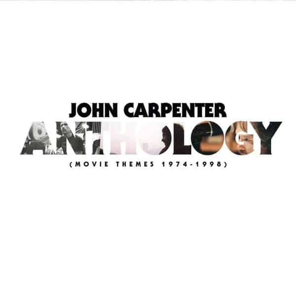 'Anthology: Movie Themes 1974-1998' by John Carpenter