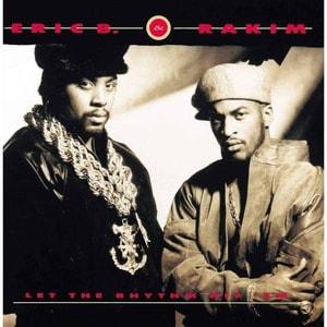 'Let The Rhythm Hit 'Em' by Eric B. & Rakim