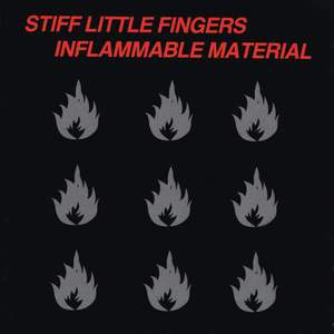 'Inflammable Material' by Stiff Little Fingers