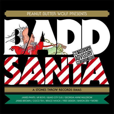 'Badd Santa' by Peanut Butter Wolf