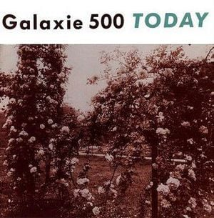 'Today' by Galaxie 500
