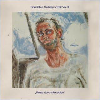'Selbsportrait Vol. III / Reise Durch Arcadien' by Roedelius