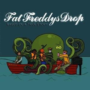 'Based On A True Story' by Fat Freddy's Drop