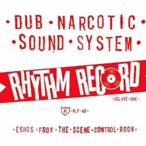 'Rhythm Record Vol. One' by Dub Narcotic Sound System