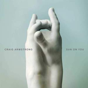 'Sun On You' by Craig Armstrong