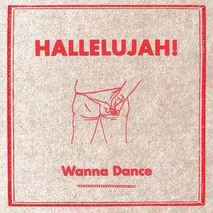 'Wanna Dance' by Hallelujah!