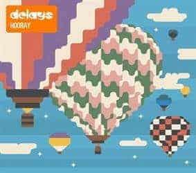 'Hooray' by Delays