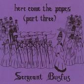 Here Come The Popes Part 3/Dentist To The Stars by Sergeant Buzfuz