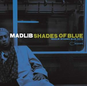 'Shades Of Blue' by Madlib