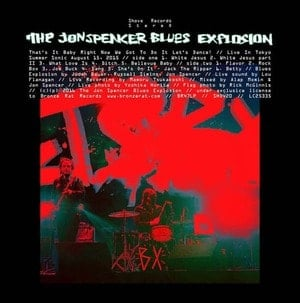 'That's It Baby Right Now We Got To Do It Let's Dance! (Live in Tokyo 2015)' by Jon Spencer Blues Explosion