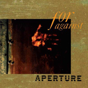 'Aperture' by For Against