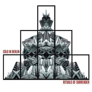 'Rituals Of Surrender' by Cold In Berlin