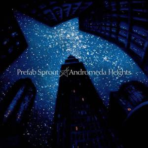 'Andromeda Heights' by Prefab Sprout