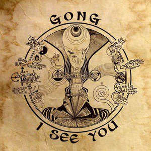 'I See You' by Gong