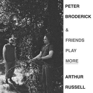 'Play More Arthur Russell' by Peter Broderick & Friends
