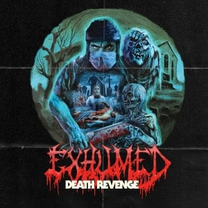 'Death Revenge' by Exhumed