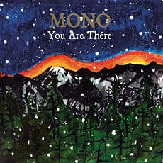 You Are There by MONO