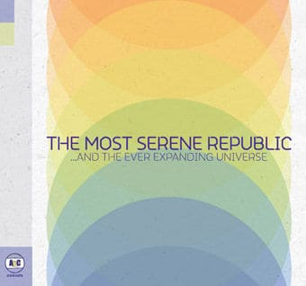 'And the Ever Expanding Universe' by The Most Serene Republic