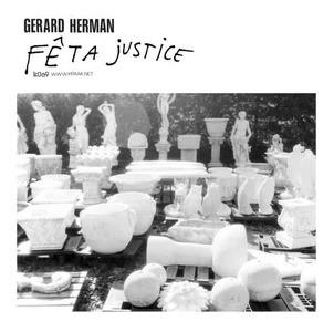 'Feta Justice' by Gerard Herman