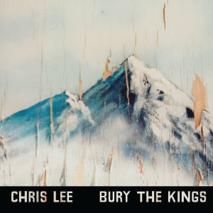 Bury The Kings by Chris Lee