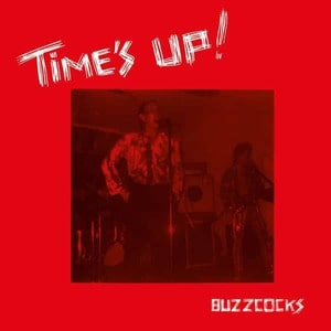 'Time's Up' by Buzzcocks