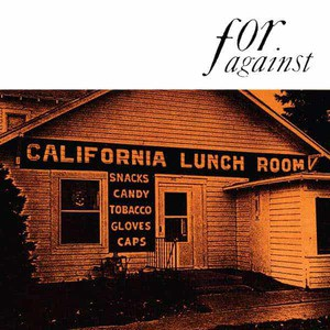 'Mason's California Lunchroom' by For Against