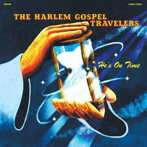 'He's On Time' by The Harlem Gospel Travelers