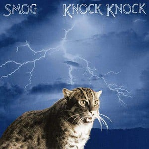 'Knock Knock' by Smog