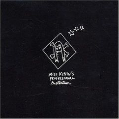 Professional Distortion by Miss Kittin
