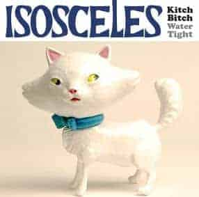 Kitch Bitch/ Water Tight by Isosceles