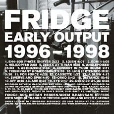 Early Output by Fridge