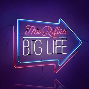 'Big Life' by The Rifles