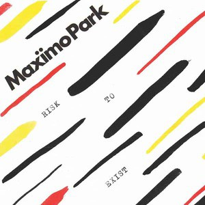 'Risk To Exist' by Maximo Park