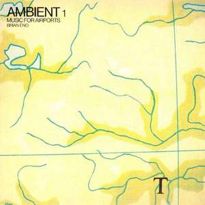 'Music For Airports (Ambient 1)' by Brian Eno