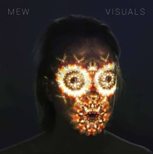 'Visuals' by Mew