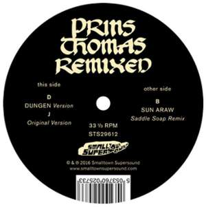 'Dungen & Sun Araw Remixes' by Prins Thomas