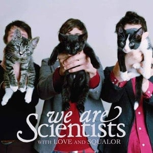 'With Love and Squalor' by We Are Scientists