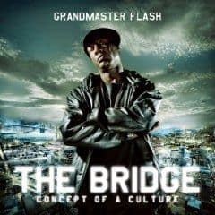 The Bridge by Grandmaster Flash