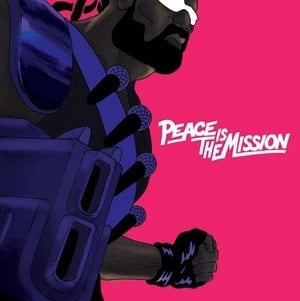 'Peace is the Mission' by Major Lazer