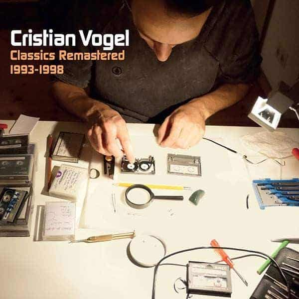 'Classics Remastered 1993-1998' by Cristian Vogel