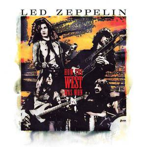 'How The West Was Won' by Led Zeppelin