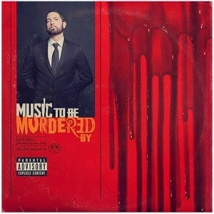 'Music To Be Murdered By' by Eminem