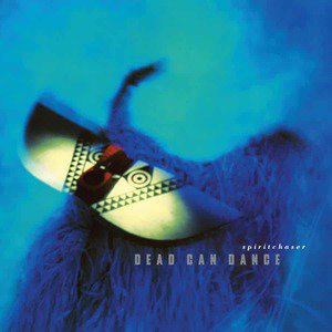 'Spiritchaser' by Dead Can Dance