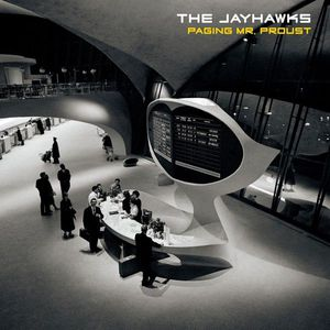 'Paging Mr. Proust' by The Jayhawks