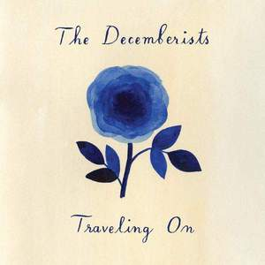 'Travelling On' by The Decemberists