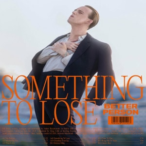 'Something To Lose' by Better Person