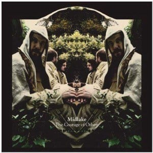 'The Courage of Others' by Midlake