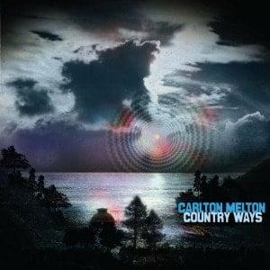 'Country Ways' by Carlton Melton