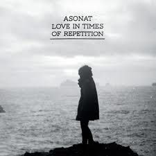 Love In Times Of Repetition by Asonat