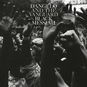 'Black Messiah' by D'Angelo and The Vanguard